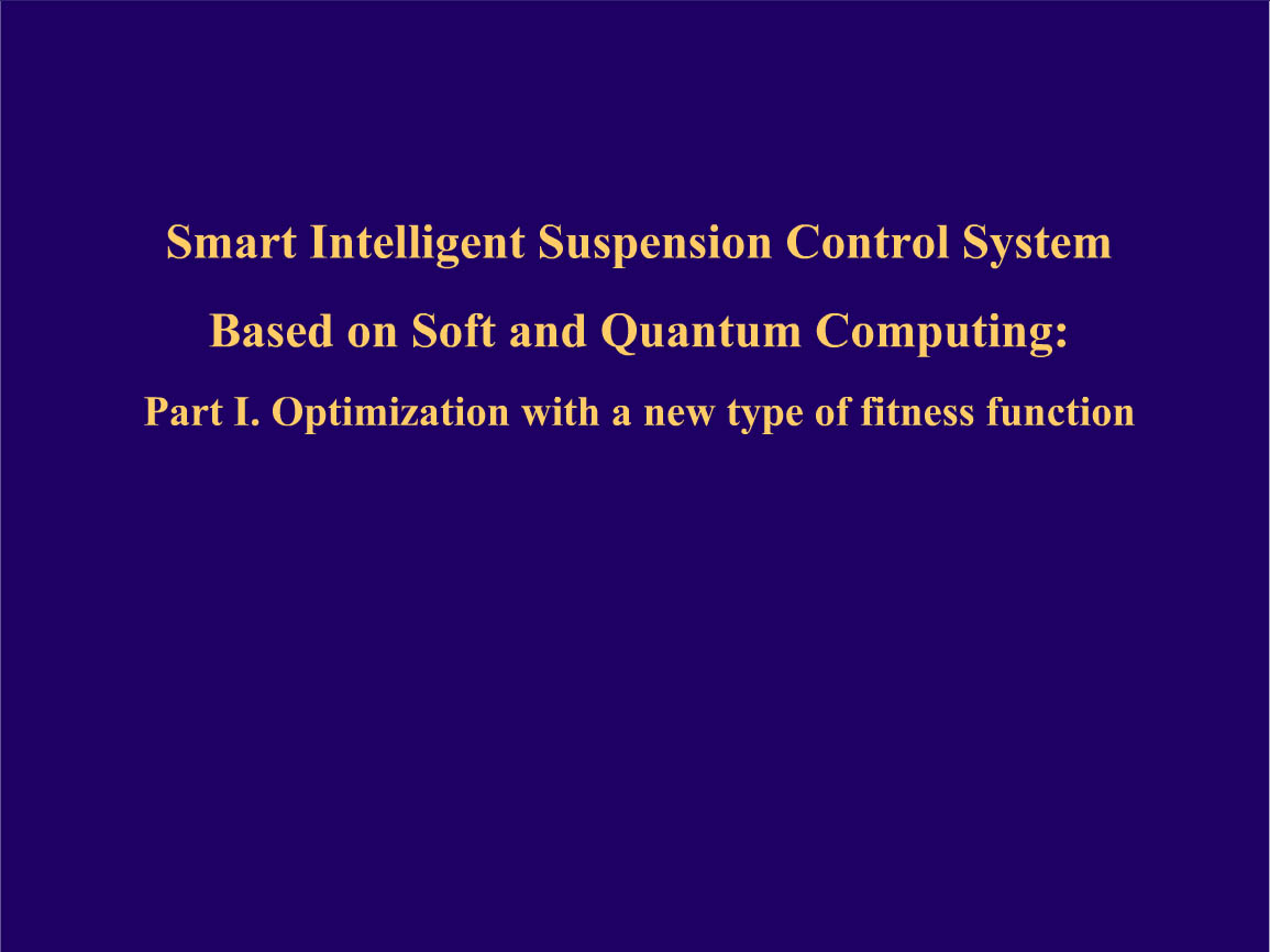 Application of smart control suspension system based on Soft and Quantum Computing
